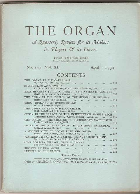 Image for The Organ: A Quarterly Review for its Makers, its Players & its Lovers Vol XI 1931/32