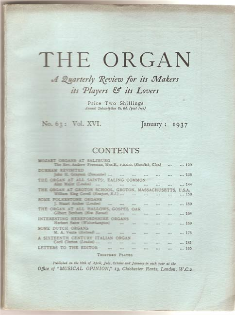 Image for The Organ: A Quarterly Review for its Makers, its Players & its Lovers Vol XVI 1937