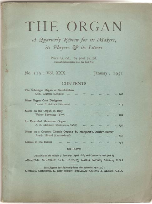 Image for The Organ: A Quarterly Review for its Makers, its Players & its Lovers Vol XXX 1950/51
