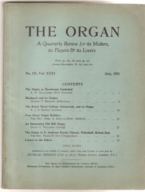 Image for The Organ - A Quarterly Review for its Makers, its Players and its Lovers - Volume XXXI