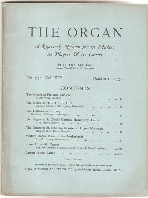 Image for The Organ - A Quarterly Review for its Makers, its Players and its Lovers - Volume XIX 1939