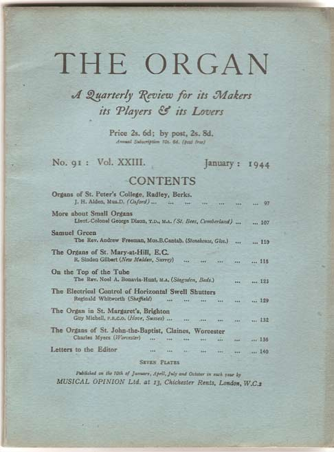 Image for The Organ. A Quarterly Review for its Makers, its Players and its Lovers. Vol. XXIII.