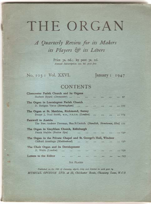 Image for The Organ. A Quarterly Review for its Makers, its Players and its Lovers. Vol. XXVI.