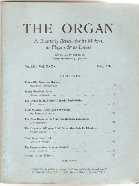 Image for The Organ. A Quarterly Review for its Makers, its Players and its Lovers. Vol. XXXX