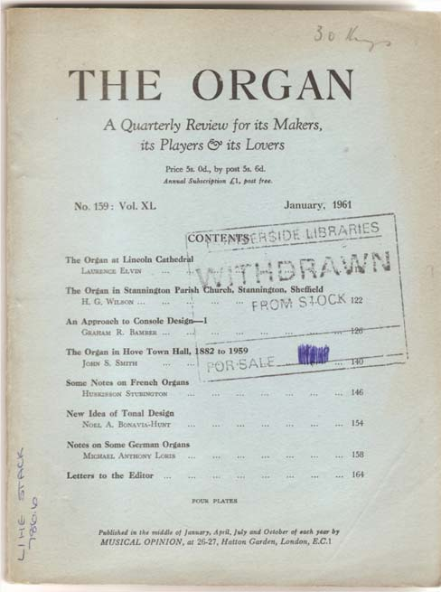 Image for The Organ - A Quarterly Review for its Makers, its Players and its Lovers - Volume XL