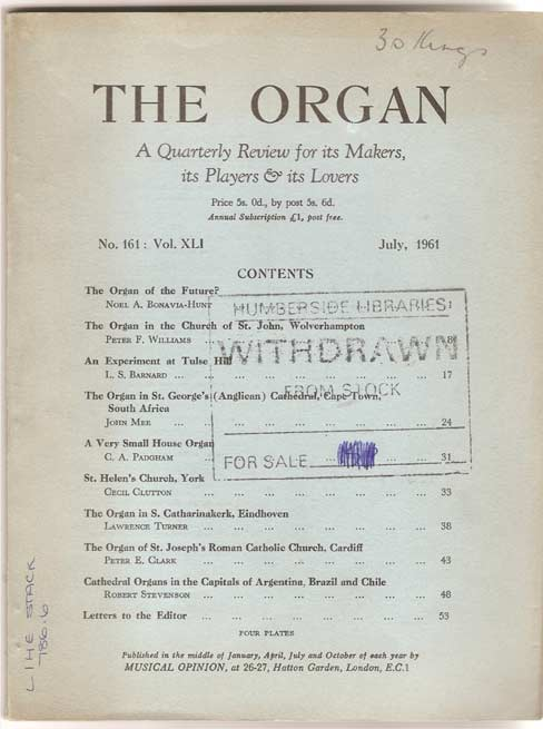 Image for The Organ - A Quarterly Review for its Makers, its Players and its Lovers - Volume XLI