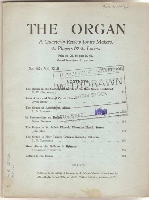 Image for The Organ - A Quarterly Review for its Makers, its Players and its Lovers - Volume XLII
