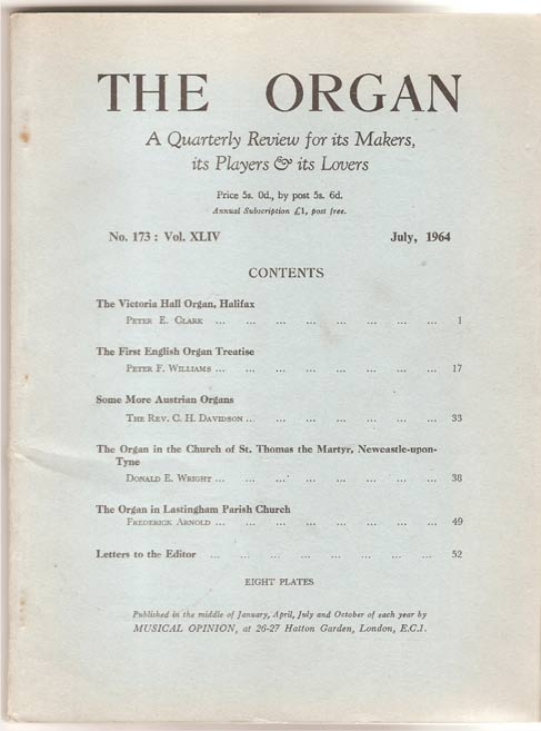 Image for The Organ - A Quarterly Review for its Makers, its Players and its Lovers - Volume XLIV
