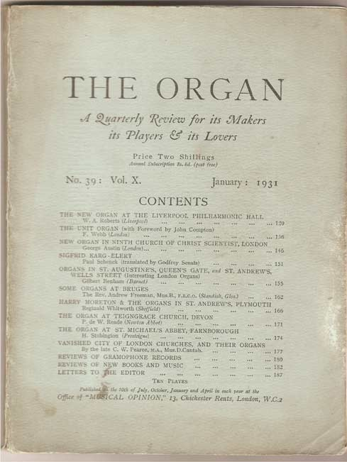 Image for The Organ: A Quarterly Review for its Makers, its Players & its Lovers Vol X