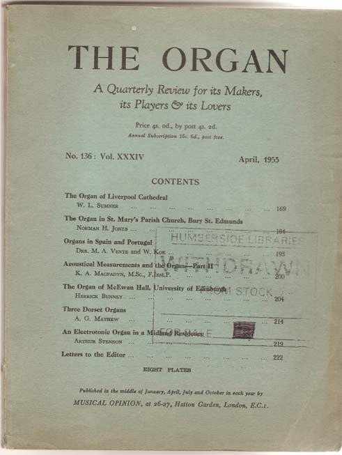 Image for The Organ - A Quarterly Review for its Makers, its Players and its Lovers - Volume XXXIV
