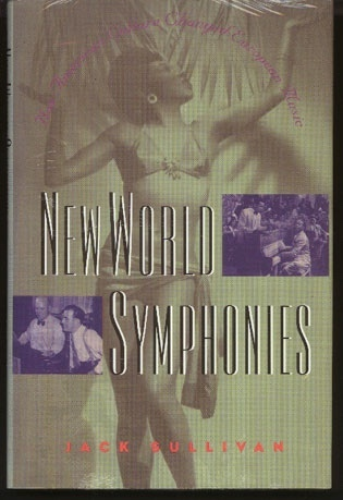 Image for New World Symphonies: How American Culture Changed European Music