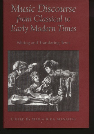 Image for Music Discourse from Classical to Early Modern Times: Editing and Translating Texts
