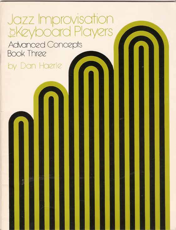 Jazz Improvisation for Keyboard Players, Bk 3 - Advanced Concepts