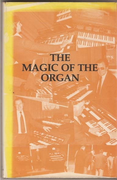 Image for The Magic of the Organ