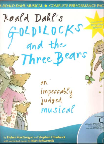 Image for Roald Dahl's Goldilocks and the Three Bears - An Impeccably Judged Musical