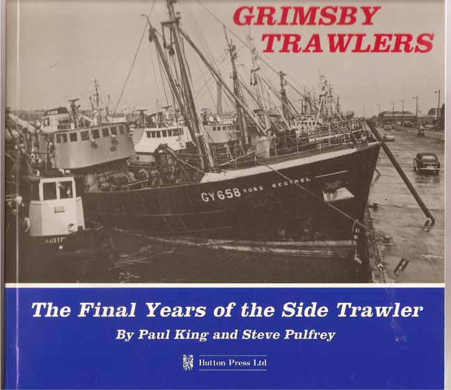 Image for Grimsby Trawlers. The Final Years of the Side Trawler