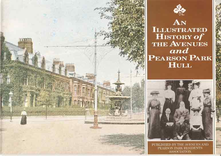 Image for An Illustrated History of the Avenues and Pearson Park, Hull - from Victorian Suburb to Conservation Area