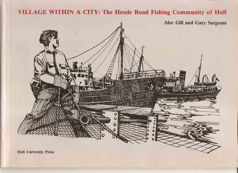 Image for Village Within a City - Hessle Road Fishing Community of Hull: the Hessle Road Fishing Community of Hull