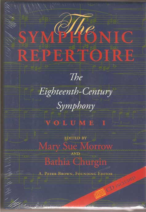 Image for The Symphonic Repertoire, Volume I The Eighteenth-Century Symphony
