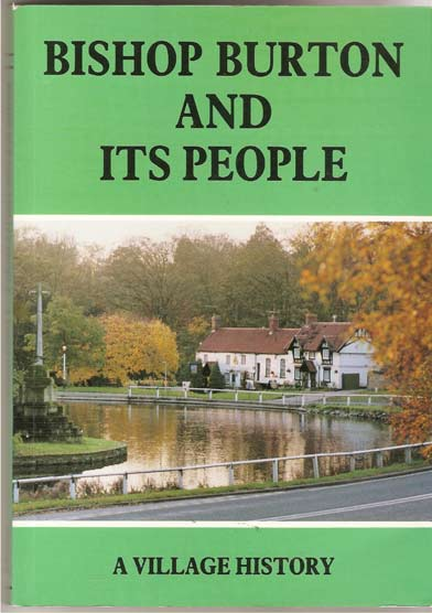 Image for Bishop Burton and its People. A Village History.