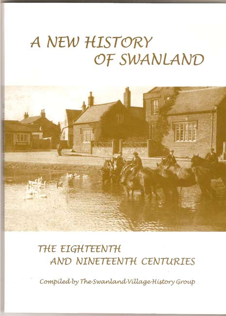 Image for A New History of Swanland. The Eighteenth and Nineteenth Centuries