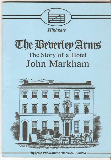 Image for The Beverley Arms. The Story of a Hotel
