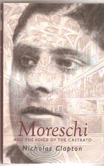 Image for Moreschi and the Voice of the Castrato