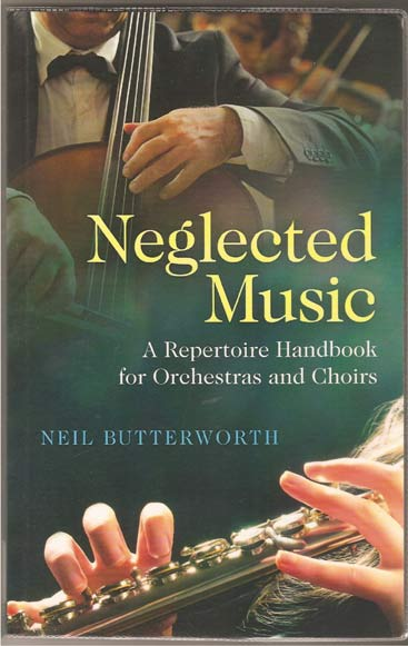Image for Neglected Music - A Repertoire Handbook for Orchestras and Choirs