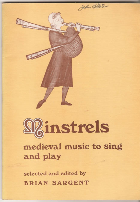 Image for Minstrels. Medieval Music to Sing and Play