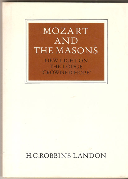 """Image for Mozart and the Masons - New Light on the Lodge """"Crowned Hope"""" Walter Neurath Memorial Lectures,"""
