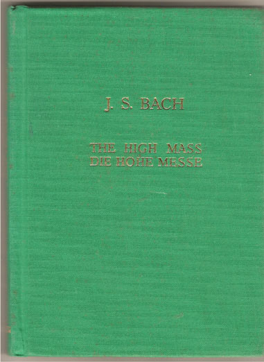 Image for The High Mass. Die Hohe Messe. B Minor Edited and with Foreword by Fritz Volbach.
