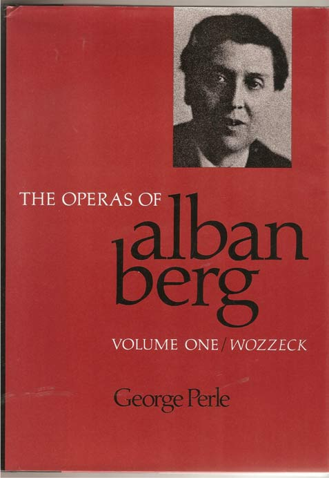 Image for The Operas of Alban Berg. Vol I. Wozzeck
