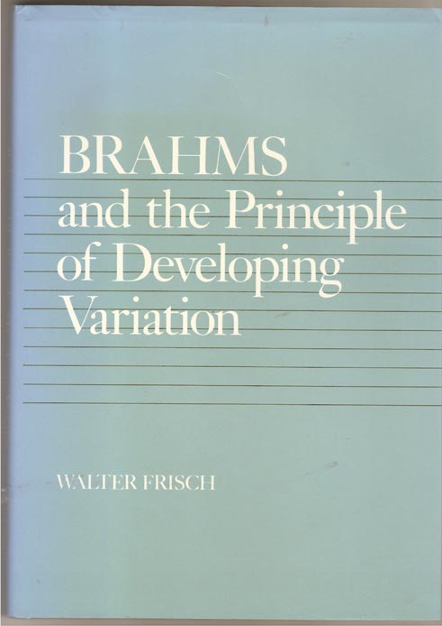 Image for Brahms and the Principle of Developing Variation