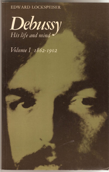 Image for Debussy - His Life and Mind. Volume 1, 1862-1902