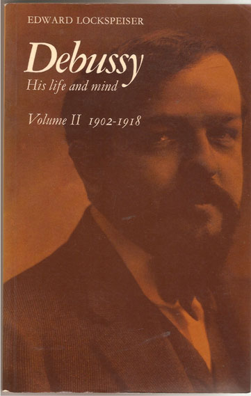 Image for Debussy - His Life and Mind: Volume 2, 1902-1918