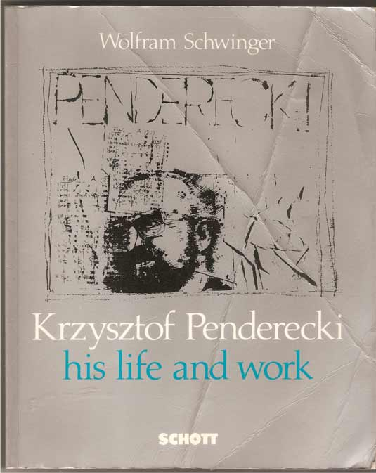 Image for Krzysztof Penderecki, His Life and Work Encounters, Biography and Musical Commentary