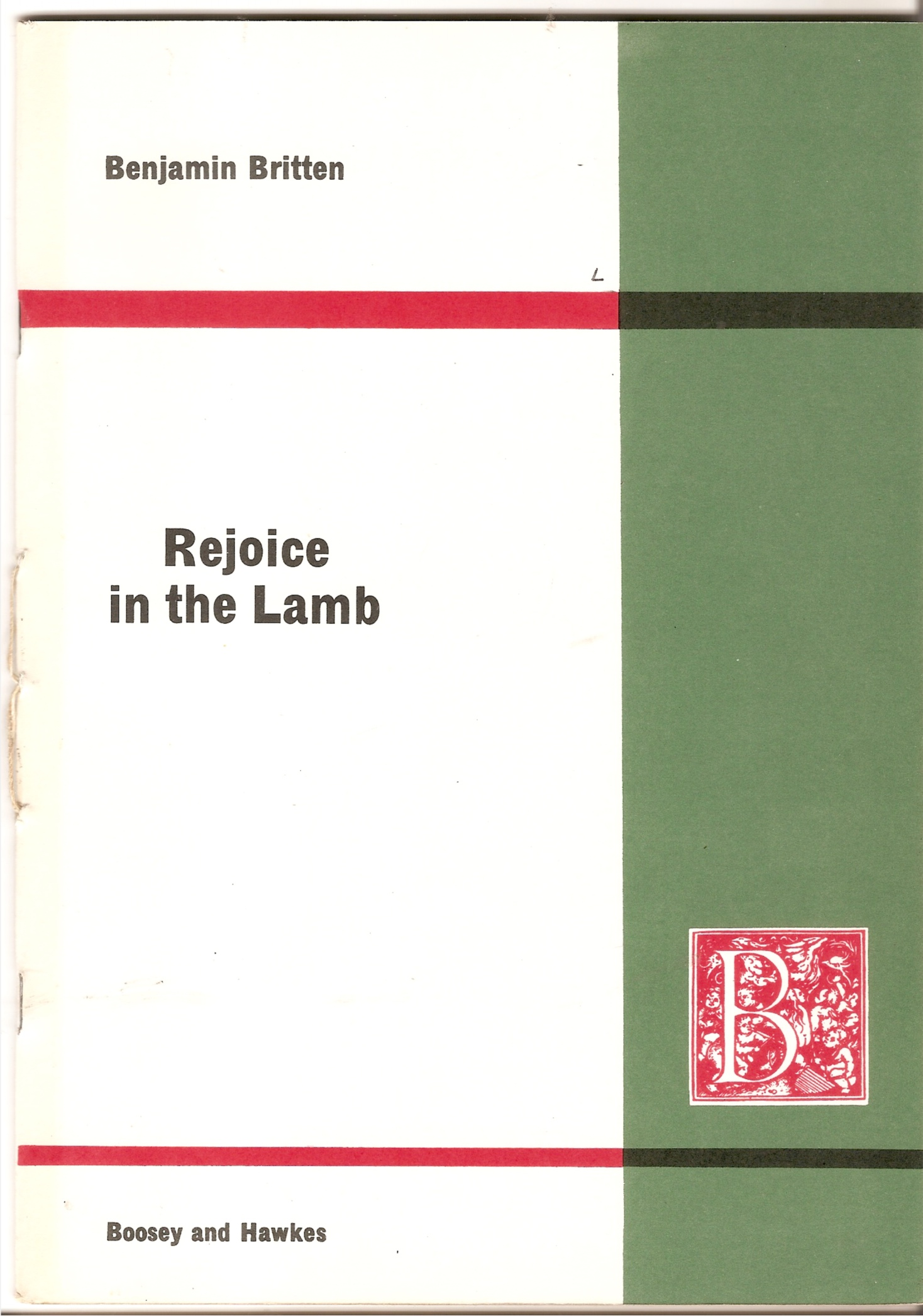 Image for Rejoice in the Lamb. Festival Cantata, for Treble, Alto, Tenor and Bass Soloists, Choir and Organ Op. 30. Words by Christopher Smart