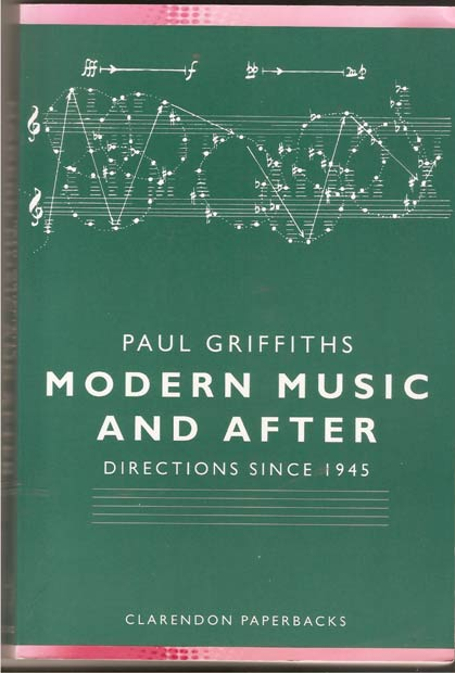 Image for Modern Music and After - Directions Since 1945