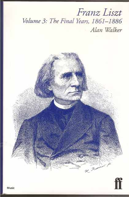 Image for Franz Liszt. The Final Years, 1861-86 Vol 3