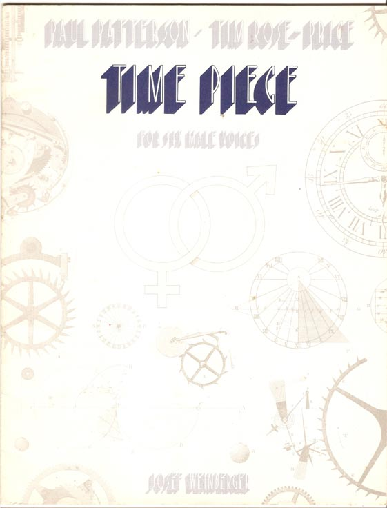Image for Time Piece. for Six Male Voices. 2 Altos, Tenor, 2 Baritones and Bass. Words by Tim Rose-Price.