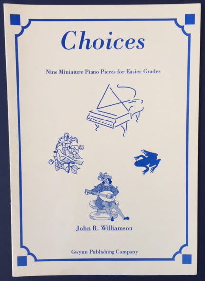 Image for Choices. Nine Miniature Piano Pieces for Easier Grades.