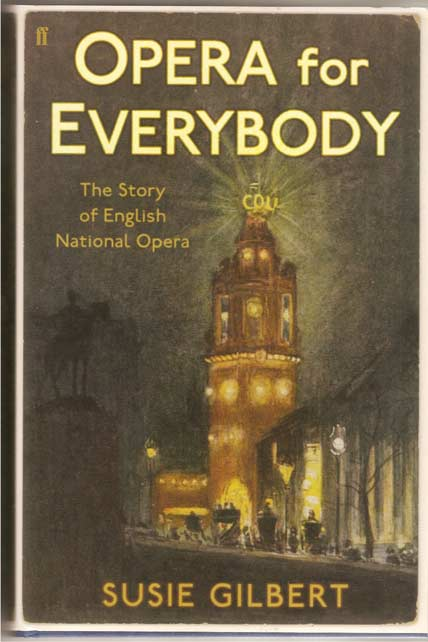 Image for Opera for Everybody - The Story of English National Opera
