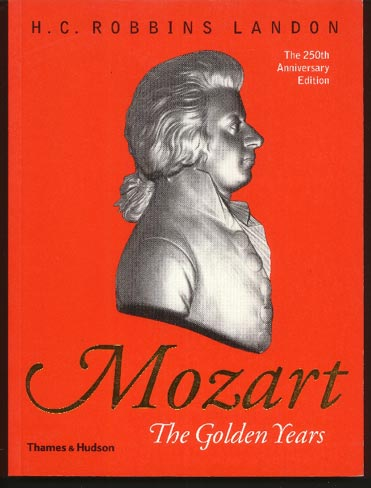 Image for Mozart: The Golden Years -1781-1791