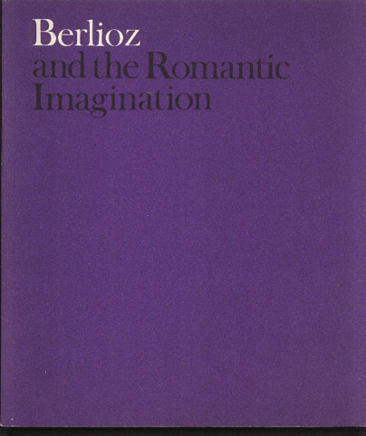 Image for Berlioz and the Romantic Imagination
