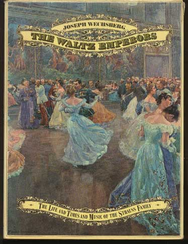 Image for The Waltz Emperors: The Life and Times and Music of the Strauss Family