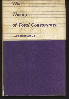 Image for The Theory of Total Consonance