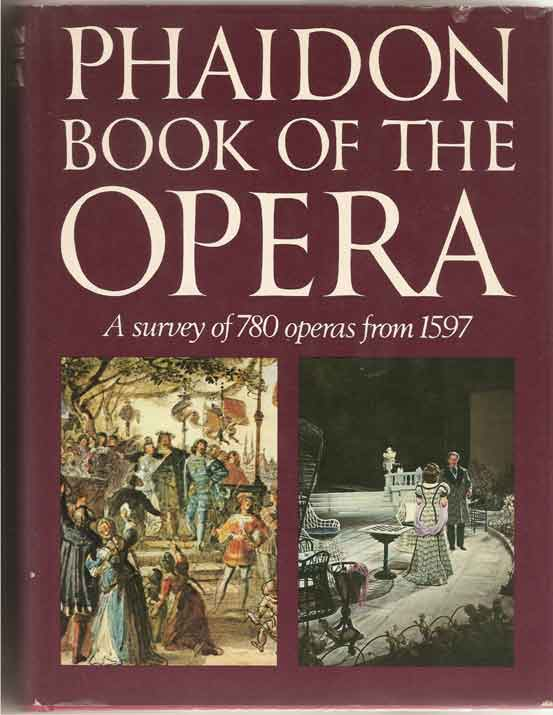 Image for Phaidon Book of the Opera