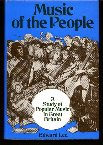 Image for Music of the People A Study of Popular Music in Great Britain