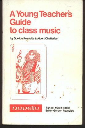 Image for A Young Teacher's Guide to Class Music