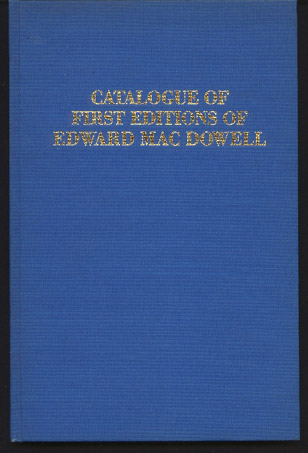 Image for Catalogue of First Editions of Edward Macdowell